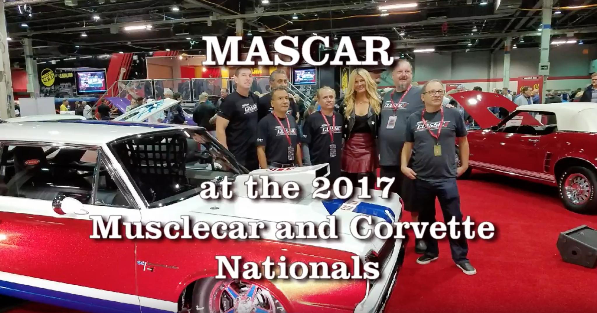 2017 Musclecar And Corvette Nationals Mascar Classics